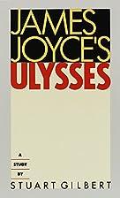James Joyce's Ulysses: a study by Stuart…