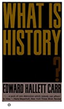 What is History ? by Edward Hallet Carr