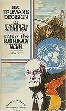 1950: Truman's decision;: The United…