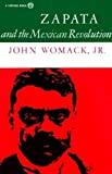 Womack, John: Zapata and the Mexican Revolution