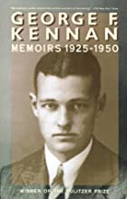 Memoirs 1925-1950 by George F. Kennan