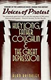 Brinkley, Alan: Voices of Protest: Huey Long, Father Couglin and the Great Depression