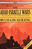 Herzog, Chaim: The Arab-Israeli Wars: War and Peace in the Middle East