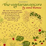 Thomas, Anna: The Vegetarian Epicure