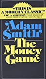 Smith, Adam: The Money Game