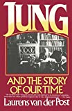 Van der Post, Laurens: Jung and the Story of Our Time