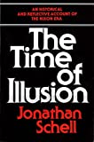Schell, Jonathan: The Time of Illusion