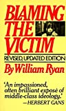 Ryan, William: Blaming the Victim