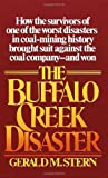 Stern, Gerald M.: The Buffalo Creek Disaster: How the Survivors of One of the Worst Disasters in Coal-Mining History Brought Suit Against the Coal Company--And Won
