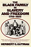 Gutman, Herbert G.: The Black Family in Slavery and Freedom, 1750-1925
