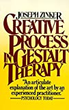 Zinker, Joseph: Creative Process in Gestalt Therapy