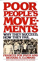 Poor People's Movements: Why They Succeed,…