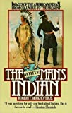 Berkhofer, Robert F.: The White Man's Indian: Images of the American Indian, from Columbus to the Present