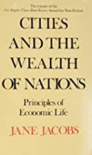 Cities and the Wealth of Nations by Jane…