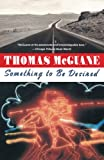 McGuane, Thomas: Something to Be Desired