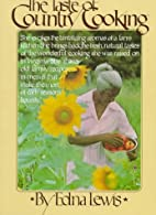 Taste of Country Cooking by Edna Lewis