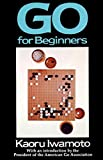 Iwamoto, Kaoru: Go for Beginners
