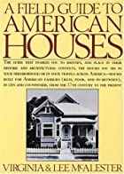 A Field Guide to American Houses by Virginia&hellip;
