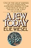 Wiesel, Elie: A Jew Today