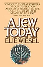 A jew today by Elie Wiesel