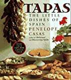 Penelope Casas: Tapas: The Little Dishes of Spain