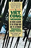 Tang, Troung Nhu: A Vietcong Memoir: An Inside Account of the Vietnam War and Its Aftermath