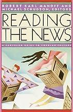 Reading the News by Robert Manoff
