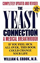 The Yeast Connection: A Medical Breakthrough…