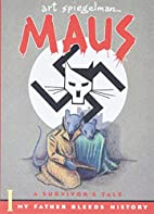 Maus I: A Survivor's Tale: My Father Bleeds…