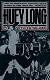 Williams, T. Harry: Huey Long
