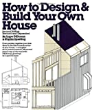 Didonno, Lupe: How to Design and Build Your Own House
