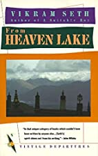 From Heaven Lake: Travels Through Sinkiang…