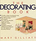 The Decorating Book by Mary Gilliatt