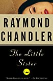 Chandler, Raymond: Little Sister