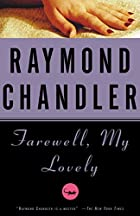 Farewell, My Lovely by Raymond Chandler