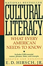 Cultural Literacy: What Every American Needs…