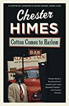 Cotton Comes to Harlem by Chester Himes