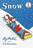 Snow by P. D. Eastman