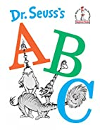 Dr. Seuss's ABC: An Amazing Alphabet…
