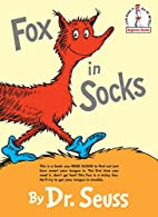 Fox in Socks (Beginner Books(R)) by Dr.…