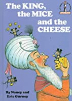 The King, The Mice and the Cheese by Nancy…