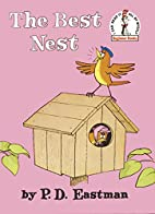 The Best Nest by P. D. Eastman
