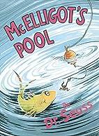 McElligot's Pool by Dr. Seuss