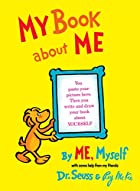 My Book about Me by Me, Myself by Dr. Seuss