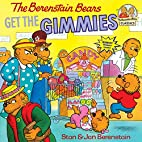 The Berenstain Bears Get the Gimmies (First…
