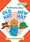 Berenstain, Stan: Old Hat, New Hat,