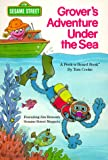 Sesame Street: Grover's Adventure Under the Sea (Peek-a-Board Books)