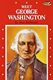 Joan Heilbroner: Meet George Washington (Step-Up Biographies)