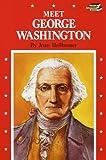 Joan Heilbroner: Meet George Washington (Step-Up Biographies)