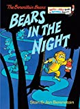 Berenstain, Stan: Bears in the Night